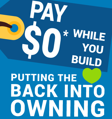 Home Building Zero Repayment Plan