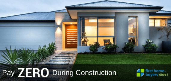 First Home Buyers Direct Pay Zero during Construction