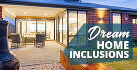 Dream home inclusions promotions